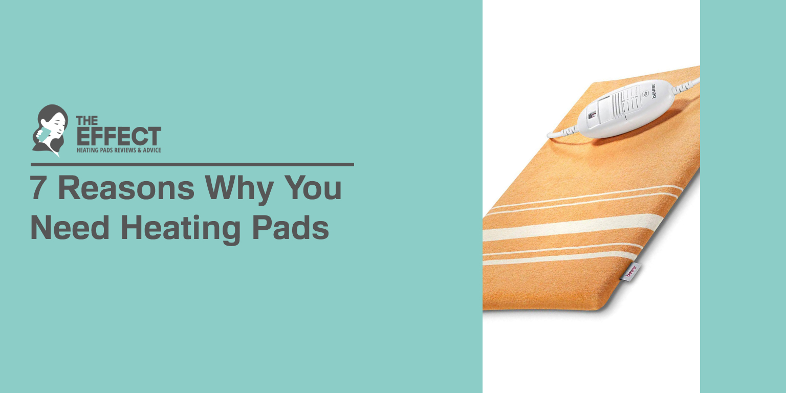 7 Reasons Why You Need Heating Pads