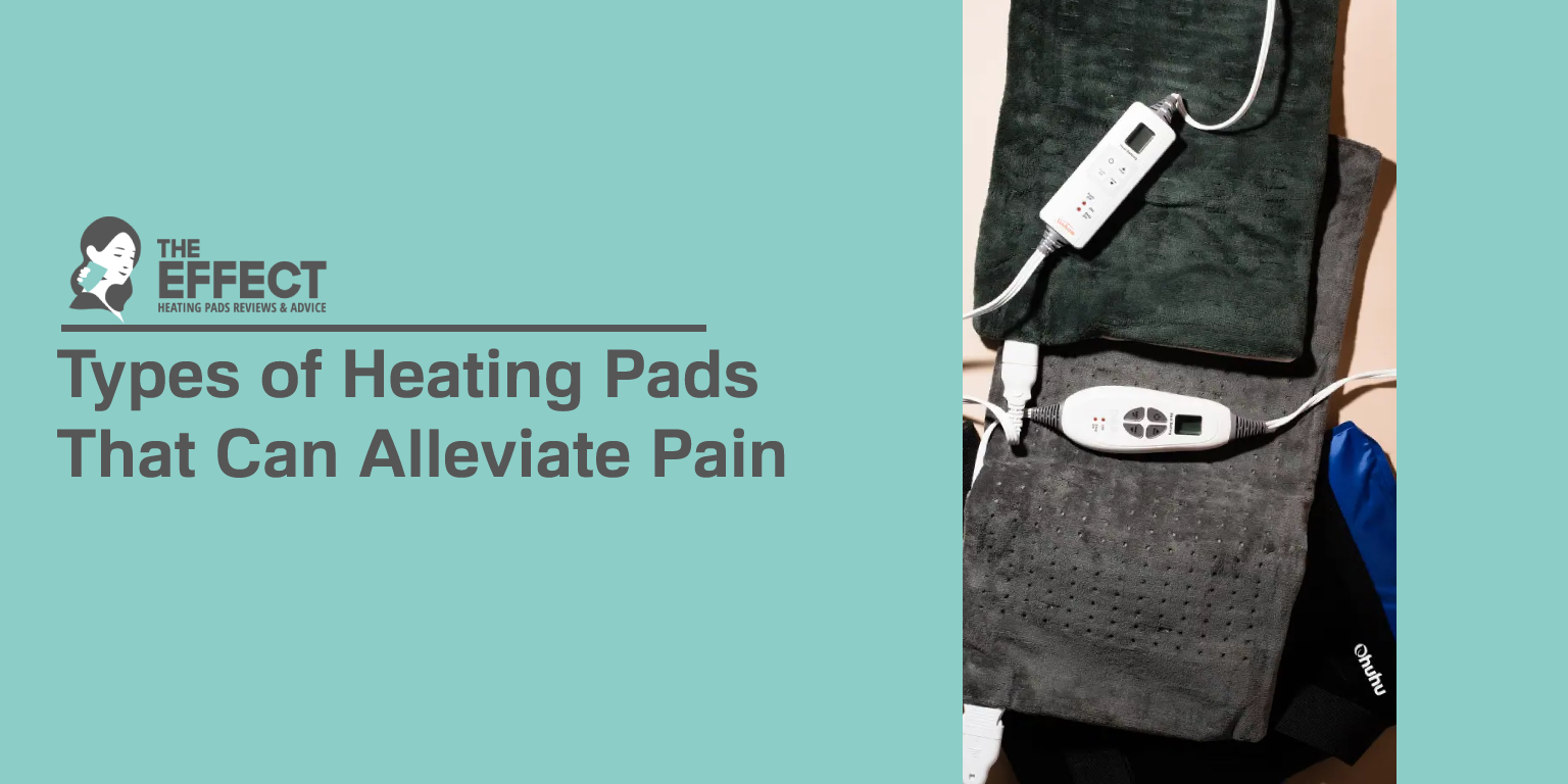 Types of Heating Pads That Can Alleviate Pain