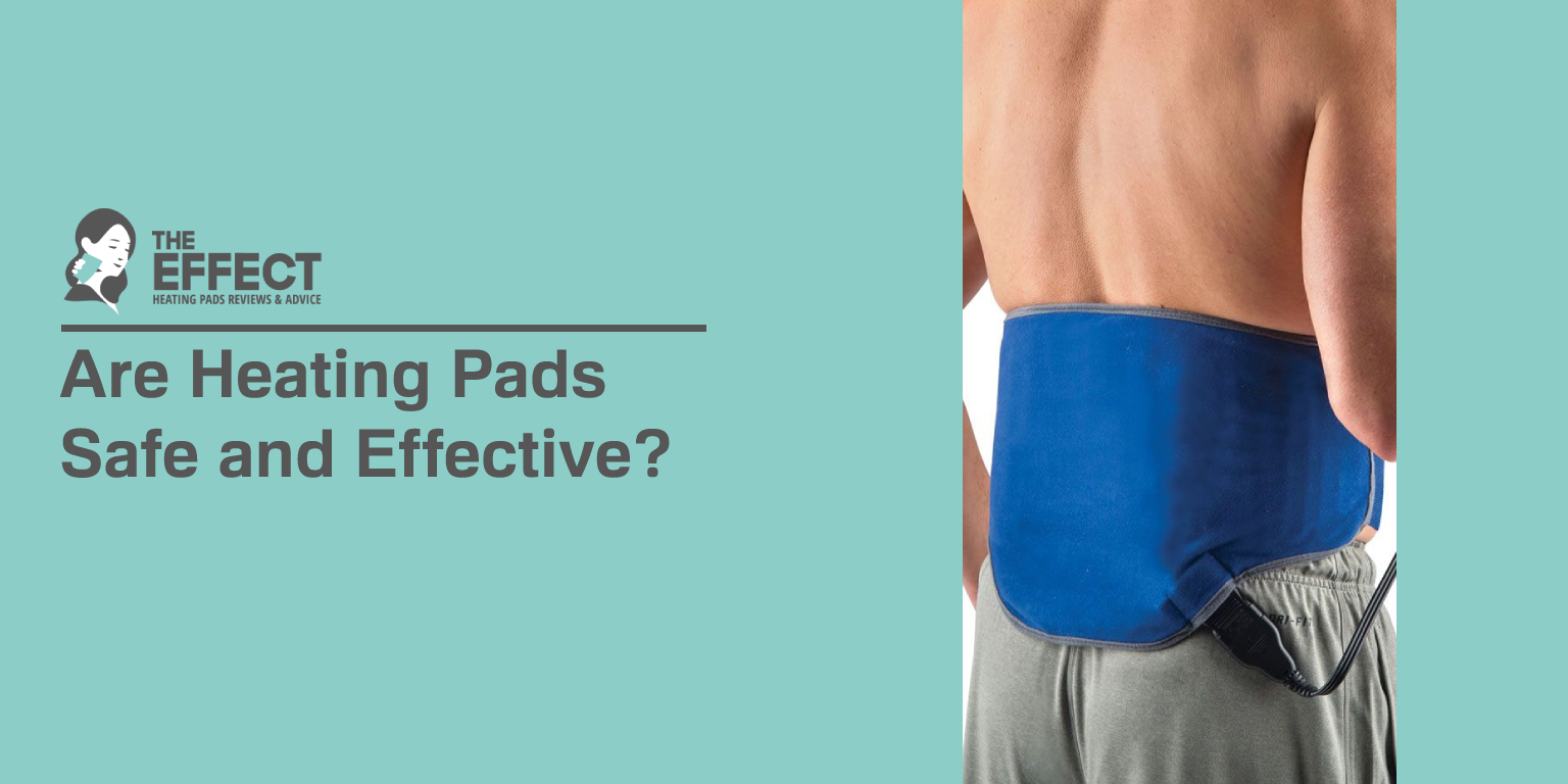 Are Heating Pads Safe and Effective