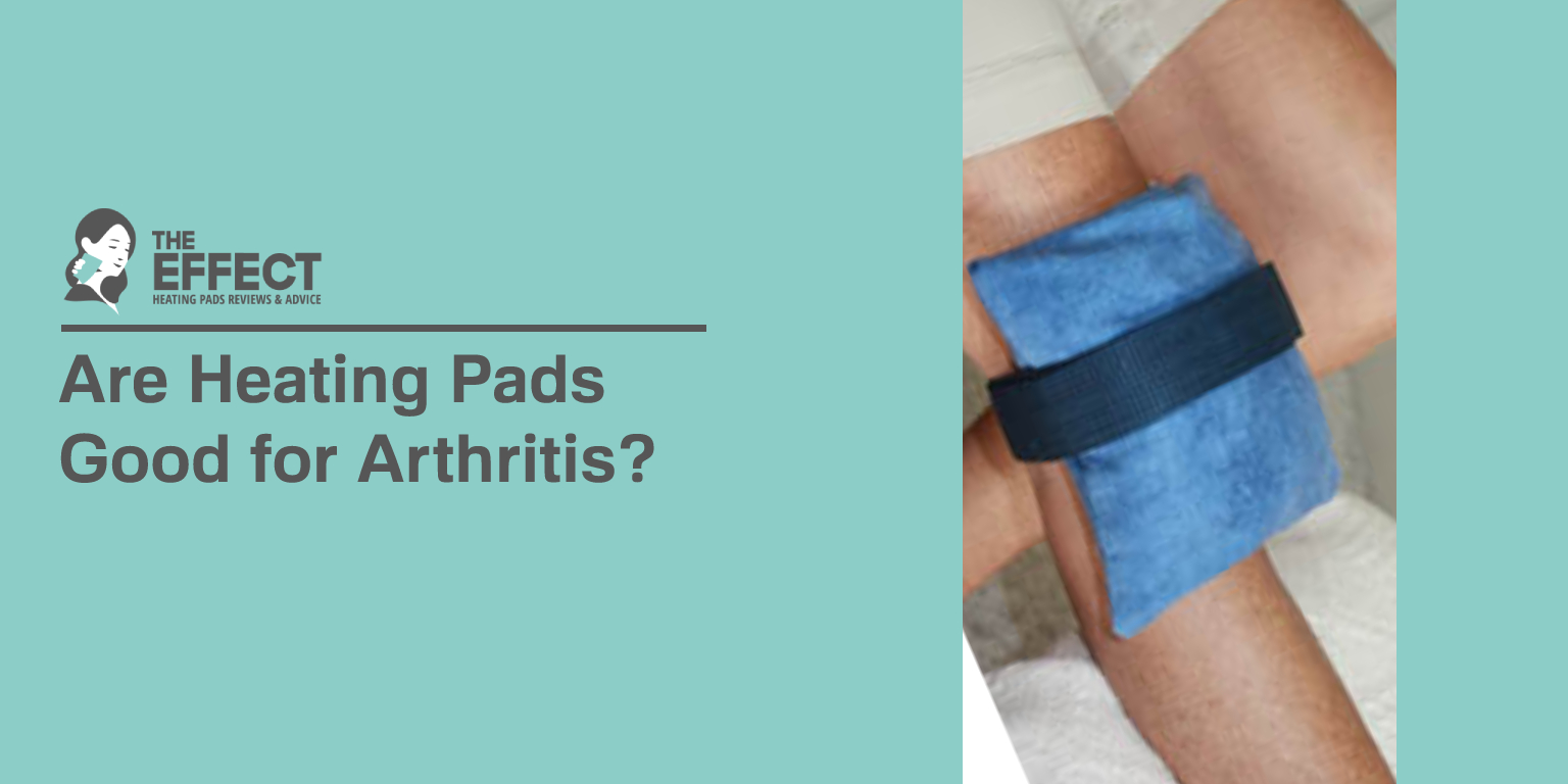 Are Heating Pads Good for Arthritis