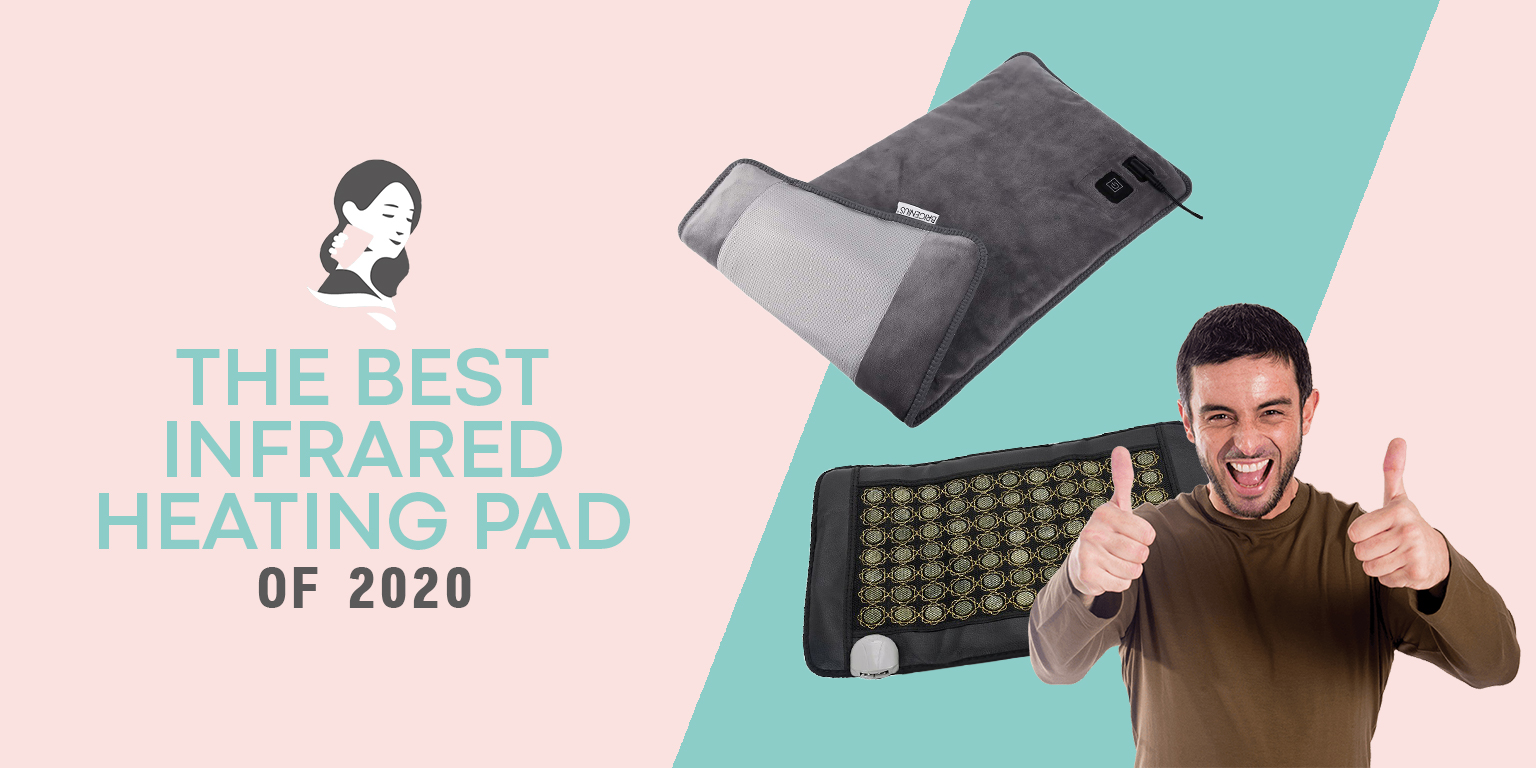 The Best Infrared Heating Pads of 2020
