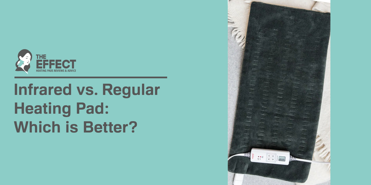 Infrared vs. Regular Heating Pad: Which is Better?