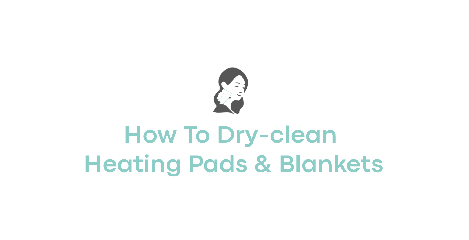 How To Dry-clean Heating Pads & Blankets
