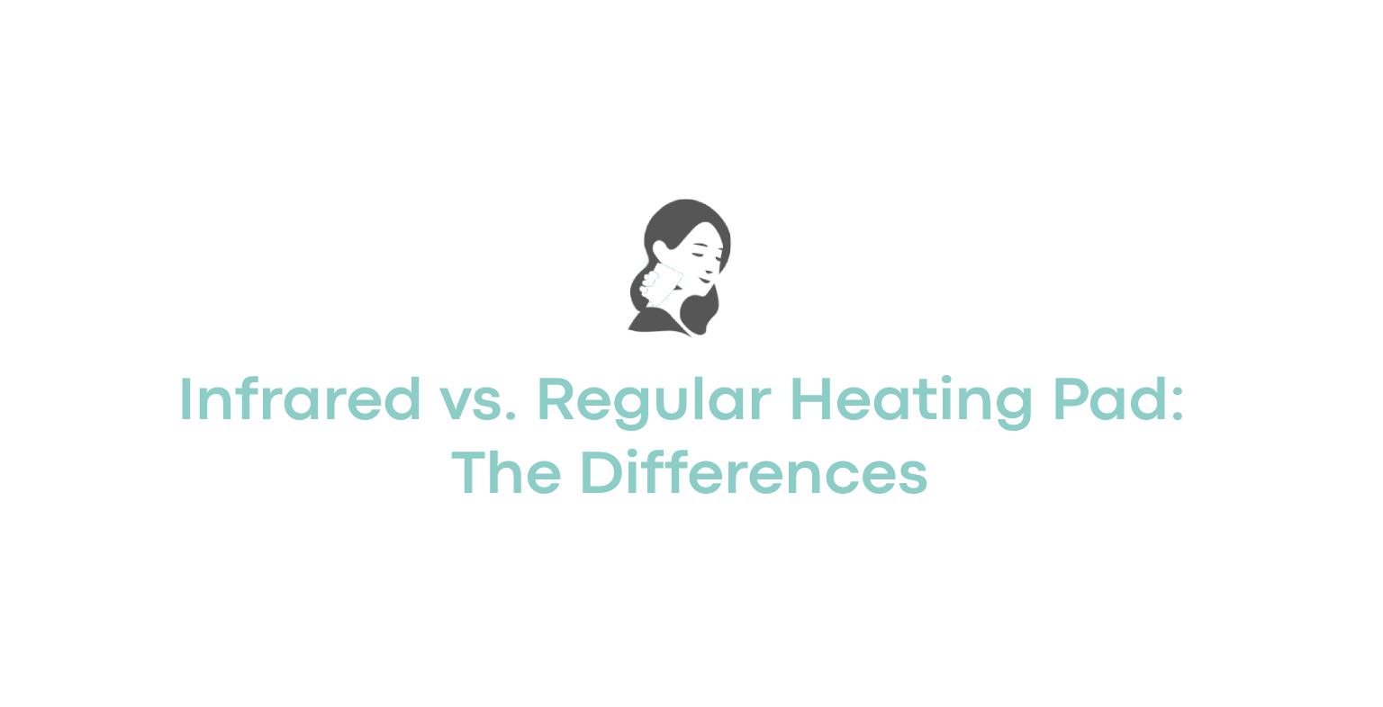 Infrared vs. Regular Heating Pad The Differences