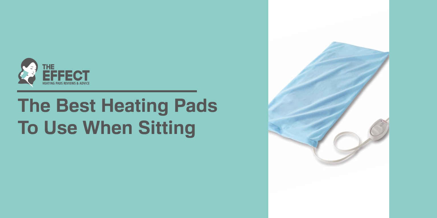 The Best Heating Pads To Use When Sitting