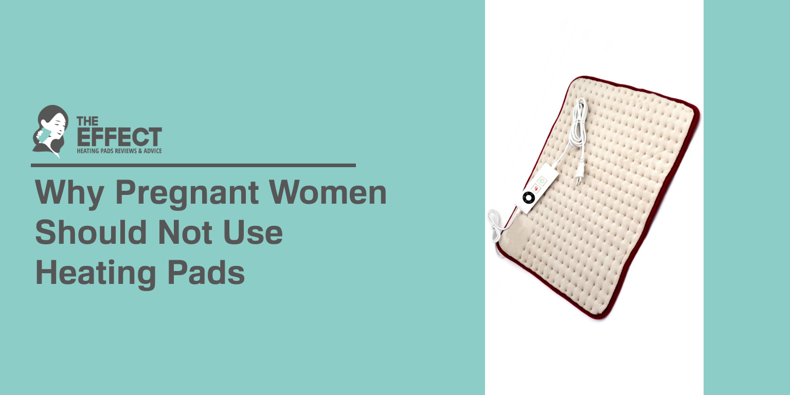 Why Pregnant Women Should Not Use Heating Pads